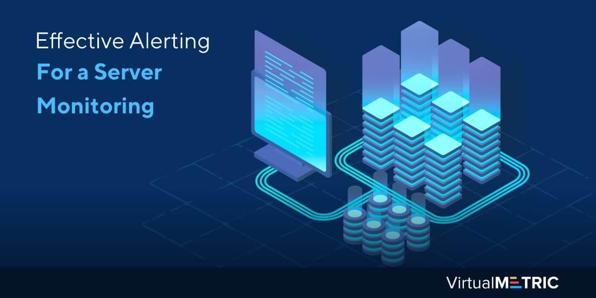 Server Monitoring Alerting Best Practices