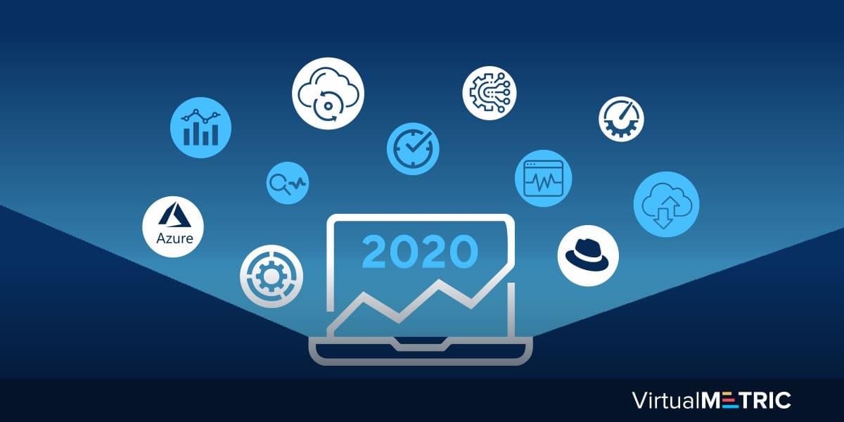 VirtualMetric: 2020 at a Glance