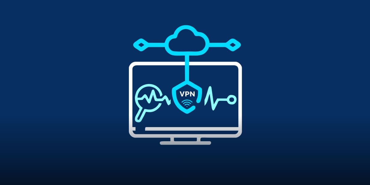 How To Monitor VPN Connections?