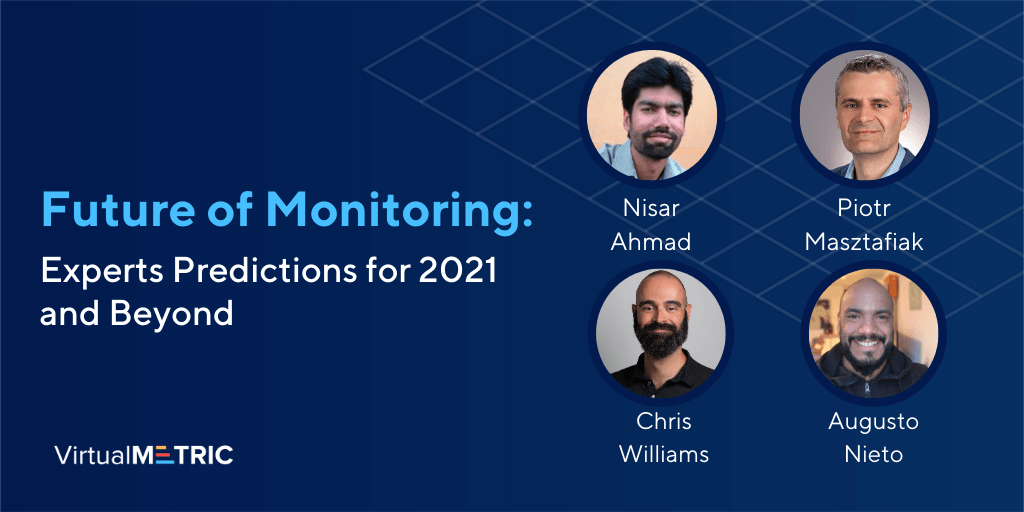Future of Monitoring: Experts Predictions for 2021 and Beyond