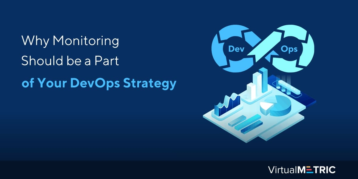 Why Monitoring Should be a Part of Your DevOps Strategy