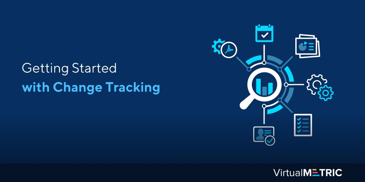 Getting Started with Change Tracking