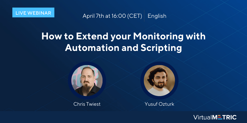 [Webinar] How to Extend your Monitoring with Automation and Scripting