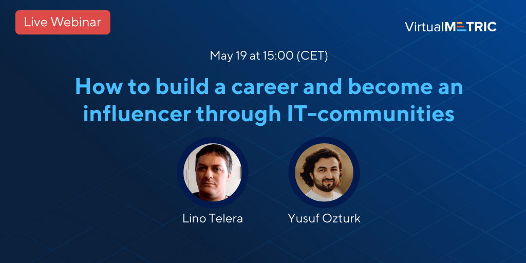 [Free Webinar] How to build a career and become an influencer through IT-communities