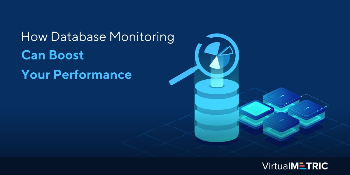 How Database Monitoring Can Boost Your Performance