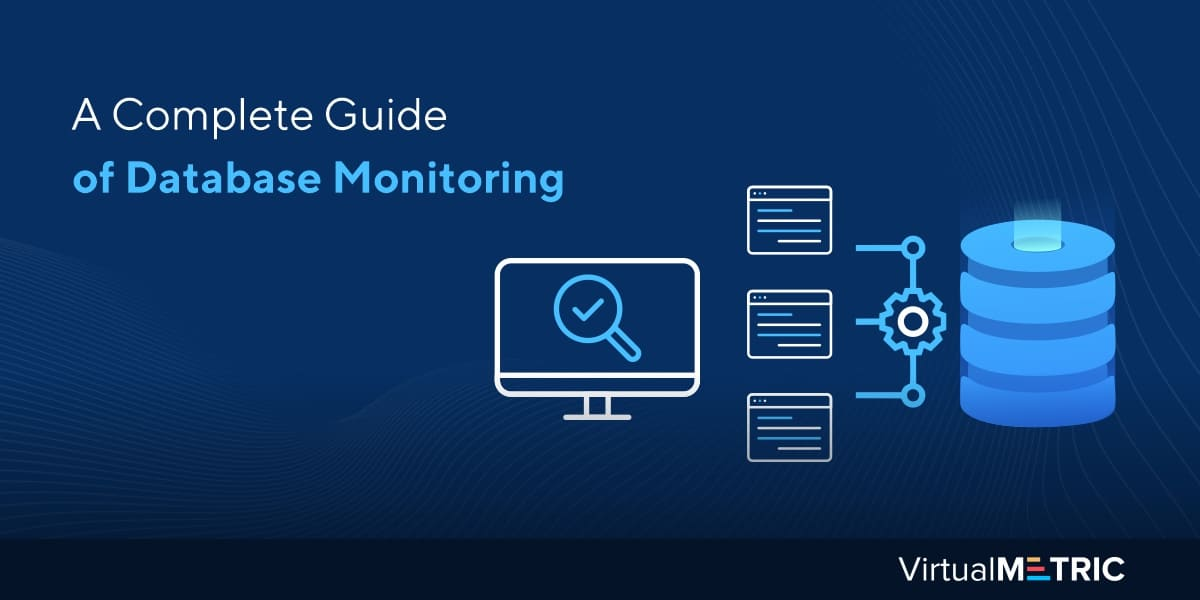 A Complete Guide of Database Monitoring