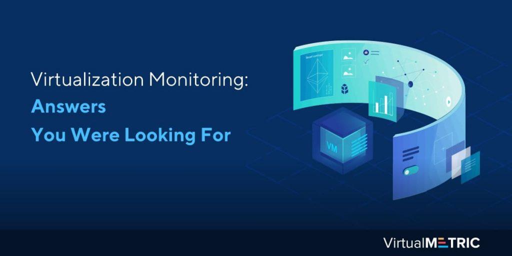 Blog Post: Virtualization Monitoring