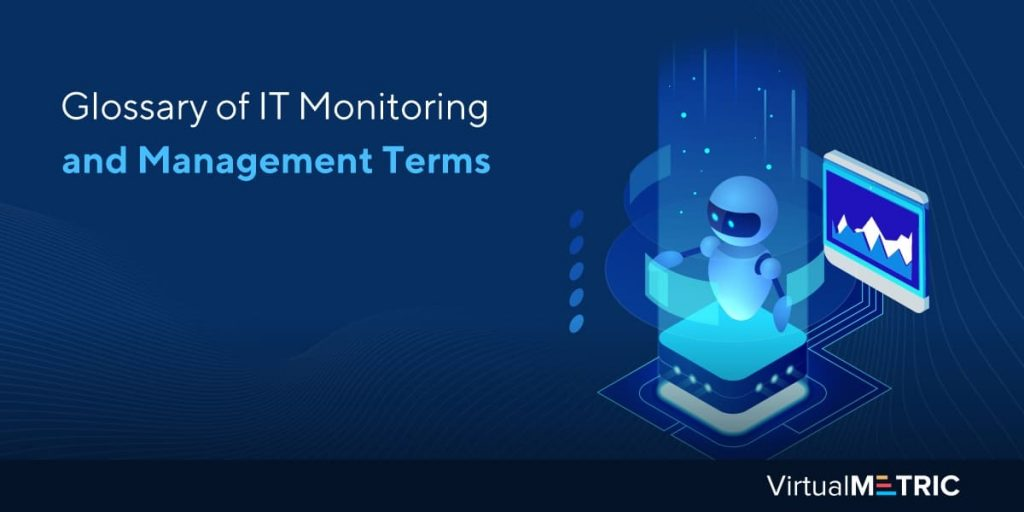 Blog Post: Glossary of IT Monitoring and Management Terms